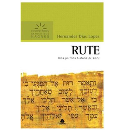 Rute | Comentários Expositivo | Hernandes Dias Lopes