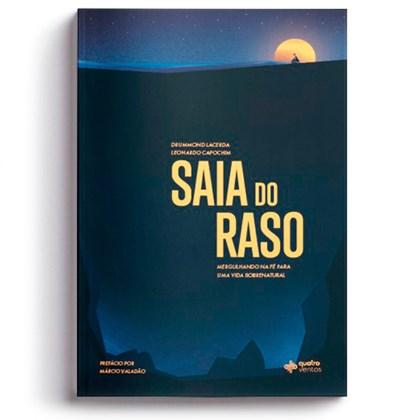 Saia do Raso | Drummond Lacerda e Leonardo Capochim