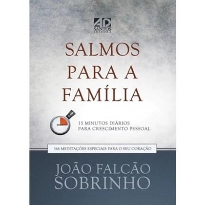 Salmos para a Família | Devocional | João Falcão Sobrinho