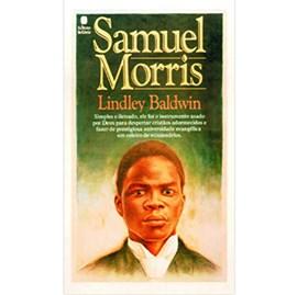 Samuel Morris | Lindley Baldwin