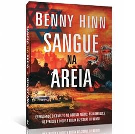 Sangue na Areia   Benny Hinn