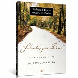 Sedentos Por Deus | Gayle D. Beebe Richard J. Foster