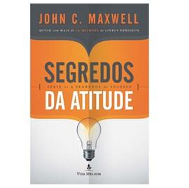 Segredos da Atitude | John C. Maxwell