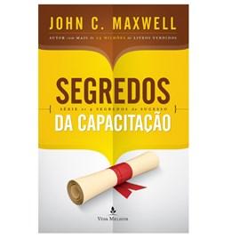 Segredos da Capacitação | John C. Maxwell