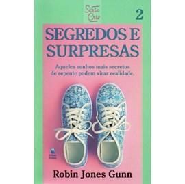 Segredos e Surpresas | Série Cris Vol. 2 | Robin Jones Gunn | Nova Edição