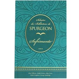 Seleções da Biblioteca de Spurgeon | Sofrimento | Capa Dura
