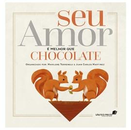 Seu Amor e Melhor que Chocolate   Marilene Terrengui e Juan Martinez
