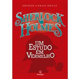Sherlock Holmes | Um Estudo em Vermelho | Arthur Conan Doyle