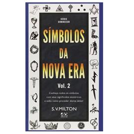 Símbolos da Nova Era Vol.2| S. V. Milton