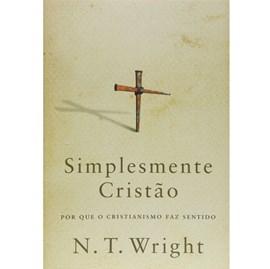 Simplesmente Cristão | N. T. Wright