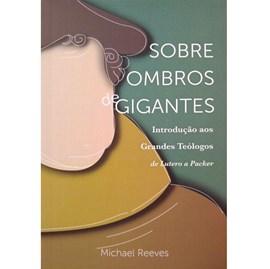 Sobre Ombros De Gigantes | Michael Reeves