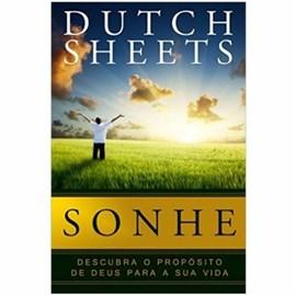 Sonhe | Dutch Sheets
