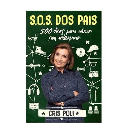 SOS dos Pais | Cris Poli