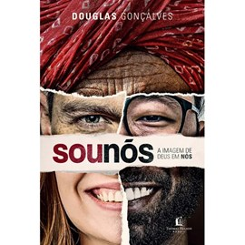 Sou Nós | Douglas Gonçalves