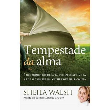 Tempestade da Alma | Sheila Walsh