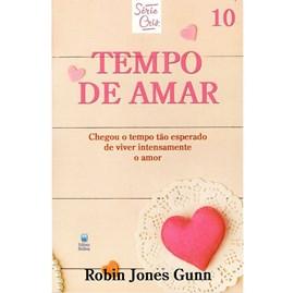 Tempo de Amar | Série Cris Vol. 10 | Robin Jones Gunn | Nova Edição