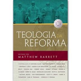 Teologia da Reforma | Thomas Nelson | Capa Dura
