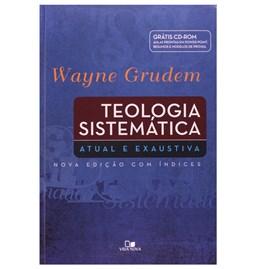 Teologia Sistemática | Wayne Grudem