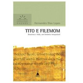 Tito e Filemon | Comentários Expositivo | Hernandes Dias Lopes