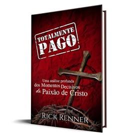 Totalmente Pago | Rick Renner