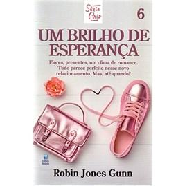Um Brilho de Esperança | Série Cris Vol. 6 | Robin Jones Gunn | Nova Edição