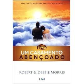 Um Casamento Abençoado | Robert Morris