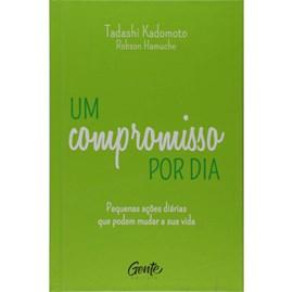 Um Compromisso por Dia | Tadashi Kadomoto