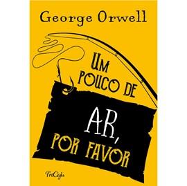 Um Pouco de Ar, Por Favor | George Orwell
