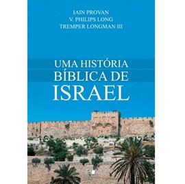 Uma História bíblica de Israel | Vida Nova