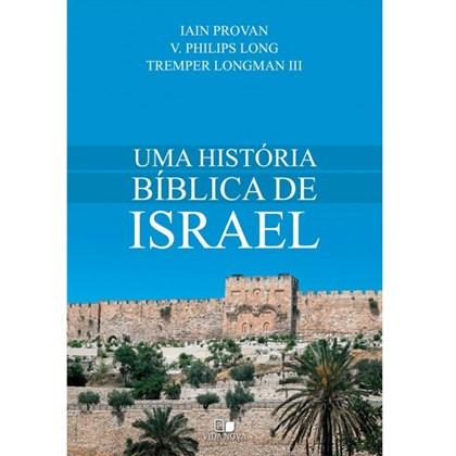 Uma História bíblica de Israel   Vida Nova