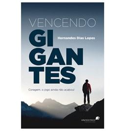 Vencendo Gigantes   Hernandes Dias Lopes
