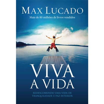 Viva a Vida   MaxLucado