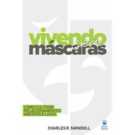 Vivendo Sem Máscaras | Charles R. Swindoll