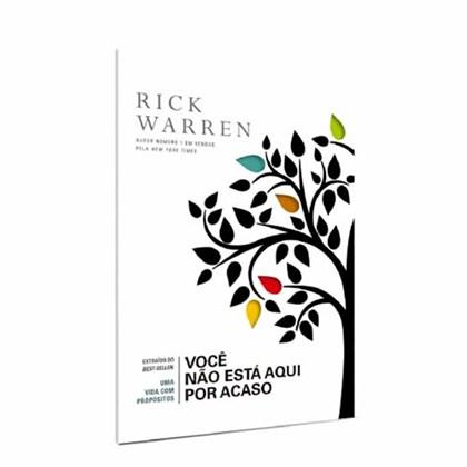 Você Não Está Aqui Por Acaso   Rick Warren