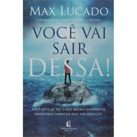 Você vai sair dessa!| Max Lucado
