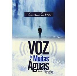 Voz de Muitas Águas | Luciano Subirá