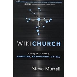 WikiChurch | Praticando Discipulado | Steve Murrell